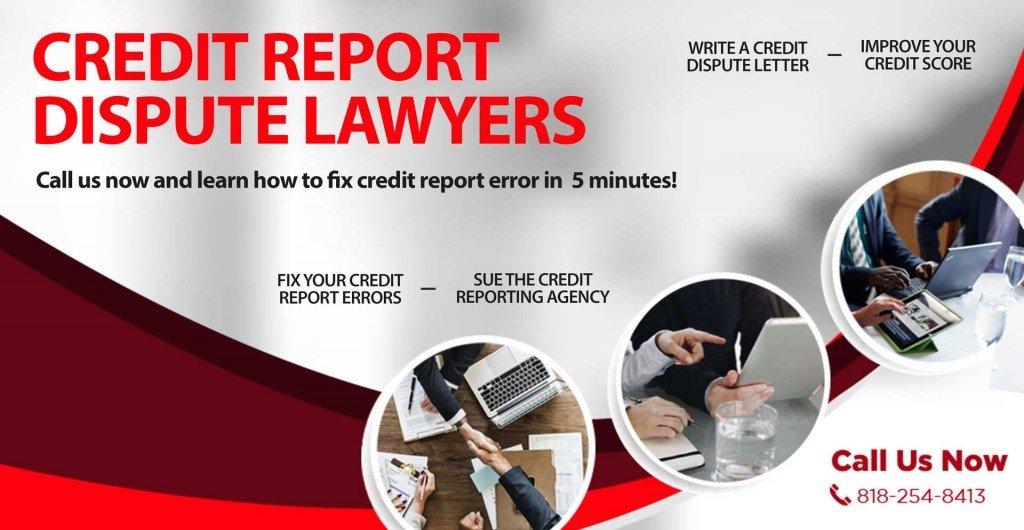 Credit Report Dispute >> Credit Report Lawyer Credit Report Dispute Lawyers